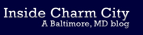 Inside Charm City: Baltimore, Maryland blog
